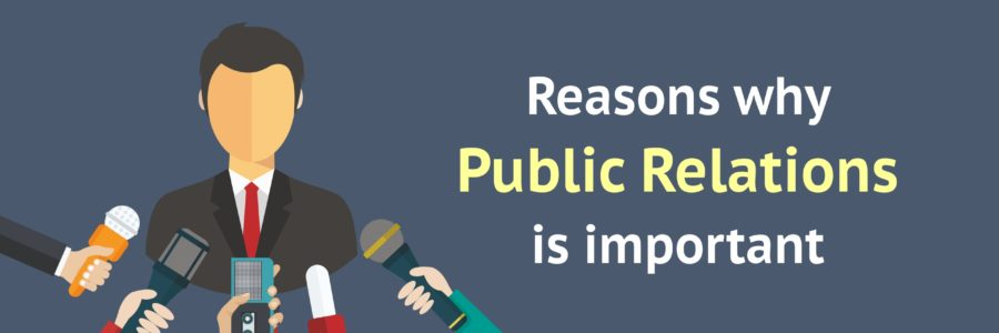 Reasons why Public Relations is important